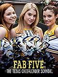Fab Five: The Texas Cheerleader Scandal