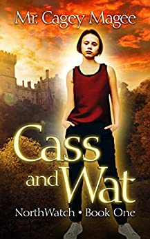 Cass and Wat: A Young Adult Mystery/Thriller (NorthWatch Book 1) by [Cagey Magee, Lane Diamond]