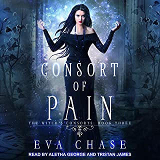 Consort of Pain     The Witch's Consorts, Book 3              Written by:                                                                                                                                 Eva Chase                               Narrated by:                                                                                                                                 Aletha George,                                                                                        Tristan James                      Length: 6 hrs and 38 mins     Not rated yet     Overall 0.0