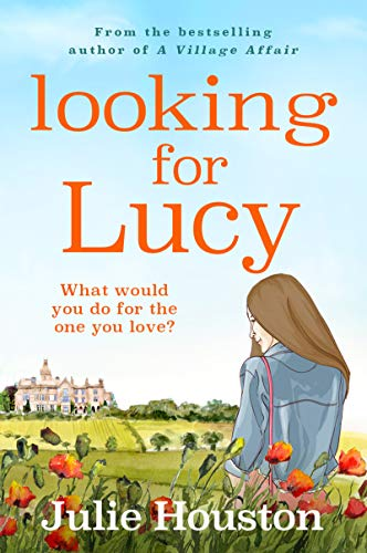 Looking For Lucy by [Julie Houston]