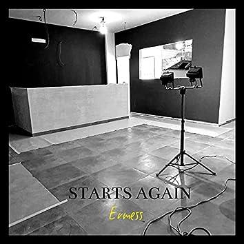 Starts Again