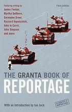 The Granta Book of Reportage