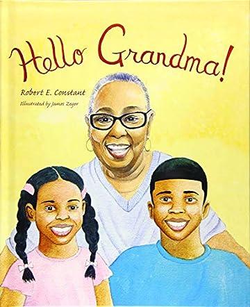Hello Grandma!