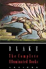 William Blake: The Complete Illuminated Books (Illustrated) Kindle Edition