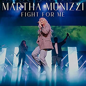 Fight for Me (Live)