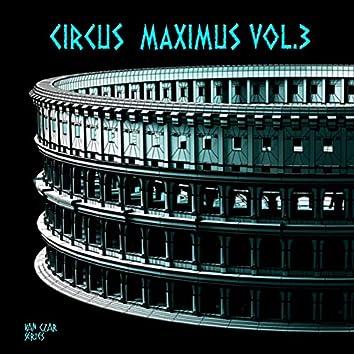 Circus Maximus, Vol. 3