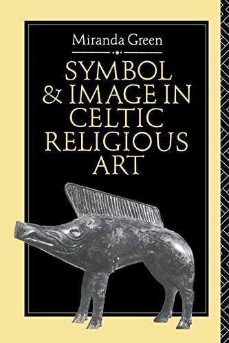 Symbol and Image in Celtic Religious Art