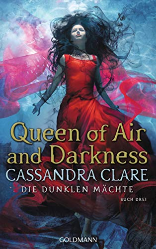Queen of Air and Darkness: Die Dunklen Mächte 3