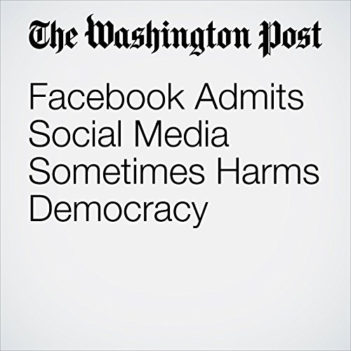 Facebook Admits Social Media Sometimes Harms Democracy copertina