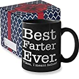 Best Farter Ever I Mean Father Funny Dad Mug | Find Funny Gift Ideas Mug - World's Greatest Farter Funny Fathers Day Mugs Gifts from Kids Son, FathersDay Gifts for Dad from Daughter | (BFE Black)