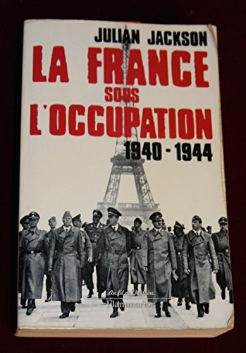 La France sous l'occupation 1940-1944