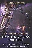 The Originator Wars Explorations: The Lost: A Lost Fleet Novel