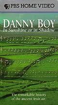 Danny Boy - In Sunshine or in Shadow