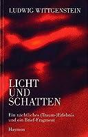 Wittgenstein, L: Ludwig Wittgenstein - Licht und Schatten