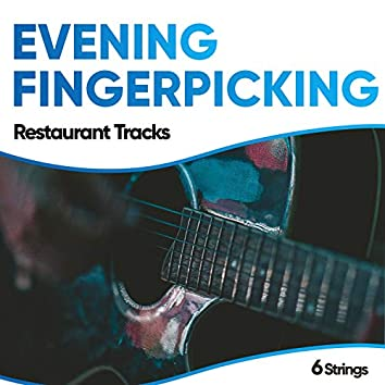 Evening Fingerpicking Restaurant Tracks
