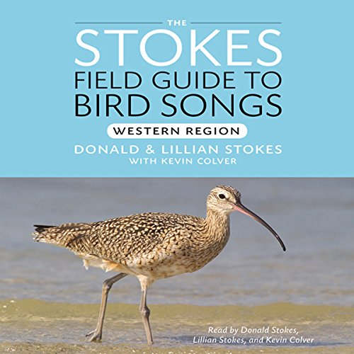 Stokes Field Guide to Bird Songs: Western Region audiobook cover art
