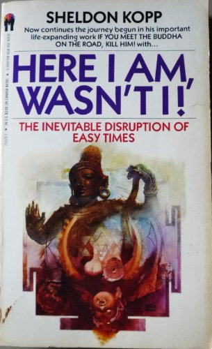 Here I Am,Wasn't I !:The Inevitable Disruption of Easy Times
