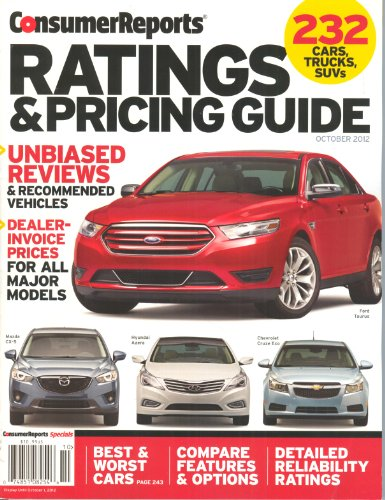 Consumer Reports Ratings & Pricing Guide (October 2012 - 232 Cars,Trucks,SUVs)