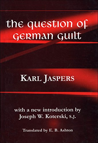 The Question of German Guilt (Perspectives in Continental Philosophy)