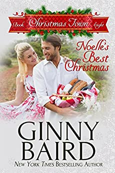 Noelle's Best Christmas (Christmas Town Book 8) by [Ginny Baird]