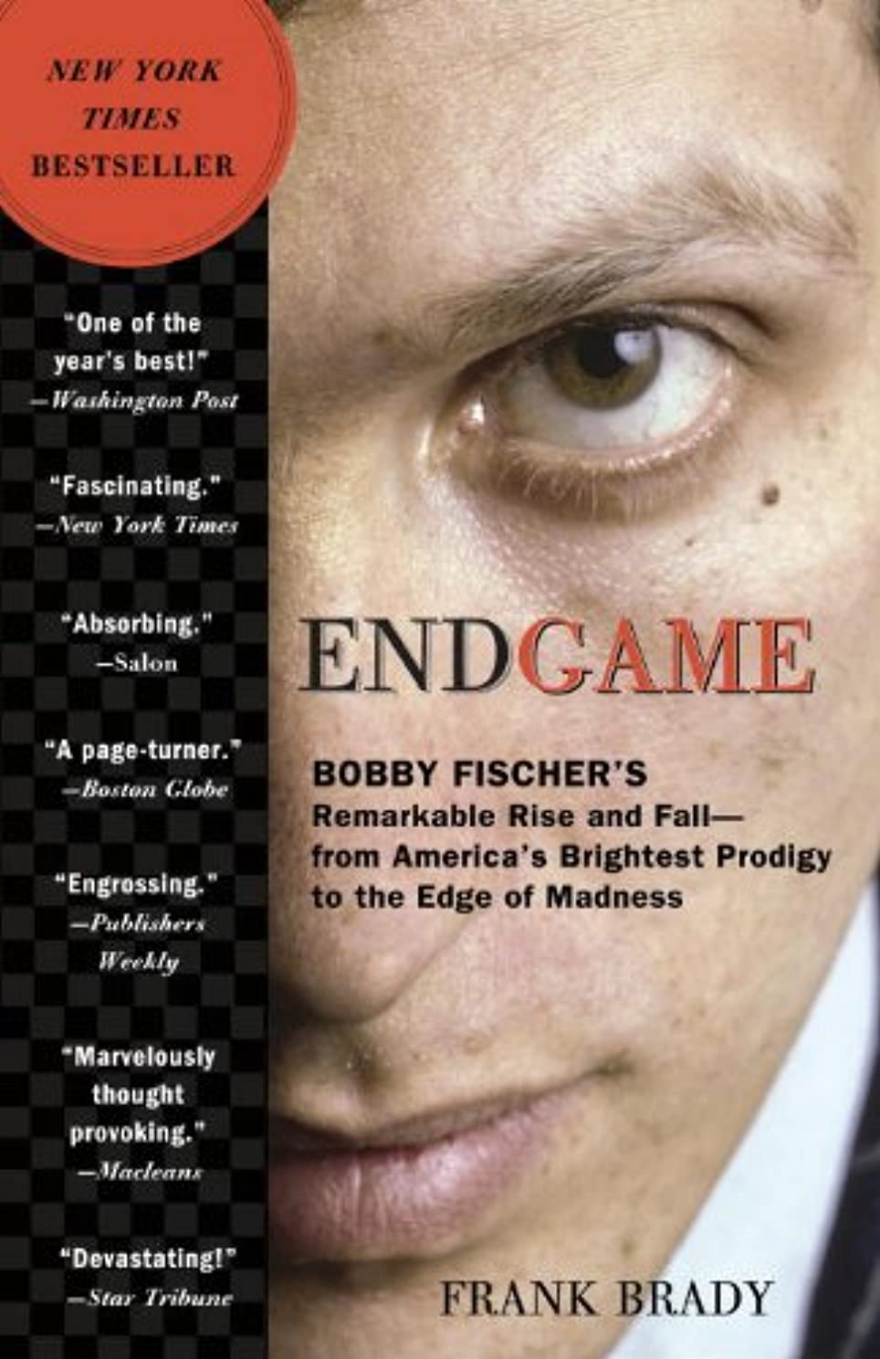 デクリメント不愉快クーポンEndgame: Bobby Fischer's Remarkable Rise and Fall - from America's Brightest Prodigy to the Edge of Madness (English Edition)