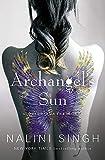 Archangel's Sun: Guild Hunter Book 13 (The Guild Hunter Series)