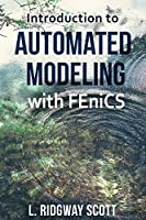 Introduction to Automated Modeling with FEniCS
