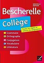 Bescherelle collège - Tout-en-un sur la langue française pour les collégiens de Marie-Pierre Bortolussi