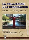 Relajación Y Respiración En La Educación Física