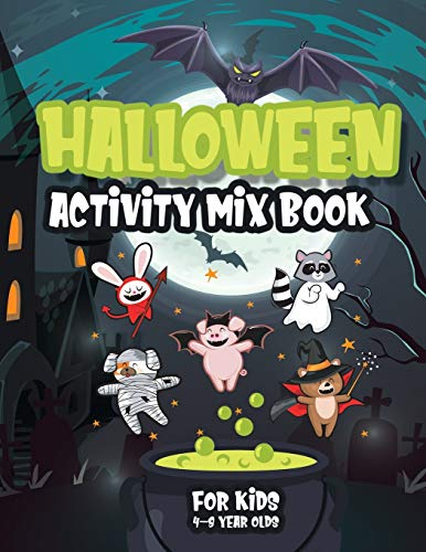 Halloween Activity Mix Book For Kids 4-8 Year Olds: Fun tutorial to train your counting, coloring, dot to dot, mazes, word search and more!