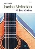 Irische Melodien fuer Mandoline (Mandoline Noten, Mandolinennoten) - Hans Landau