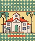 Home Keeper: The Ultimate Organizer
