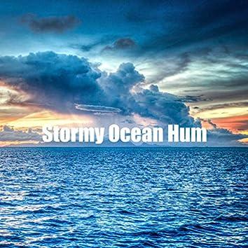 Stormy Ocean Hum