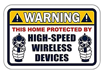 3 Pack - Warning This Home Is Protected by High Speed Wireless Device pro-gun Funny Warning Vinyl Bumper Sticker Decal