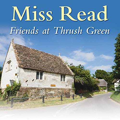 Friends at Thrush Green audiobook cover art