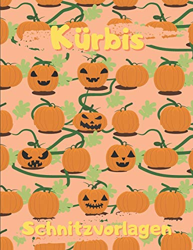 Kürbis Schnitzvorlagen: Lustige, gruselige, beängstigende Kürbisschablonen für Halloween, Gesichtsbemalungsmuster, Basteln für Kinder und Erwachsene, alle Altersgruppen und Fähigkeiten