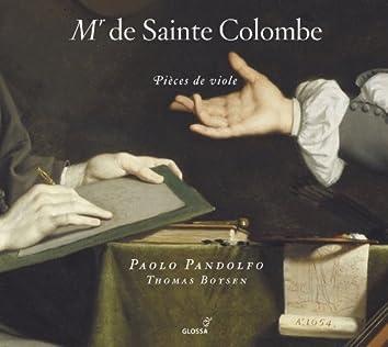 Sainte-Colombe, J.: Pieces De Viole