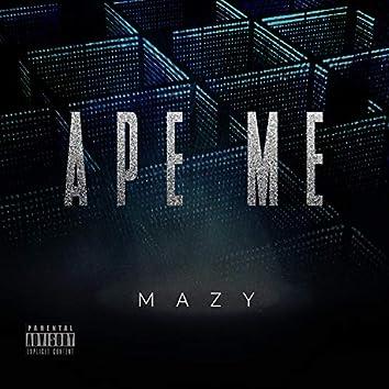 Ape Me
