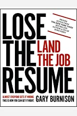 Lose the Resume, Land the Job Kindle Edition