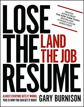 Lose The Resume Land The Job EBook Gary Burnison