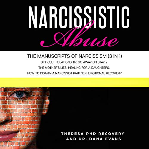 Narcissistic Abuse: The Manuscripts of Narcissism (3 in 1) cover art