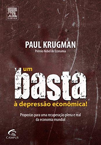 Um Basta à Depressão Econômica!