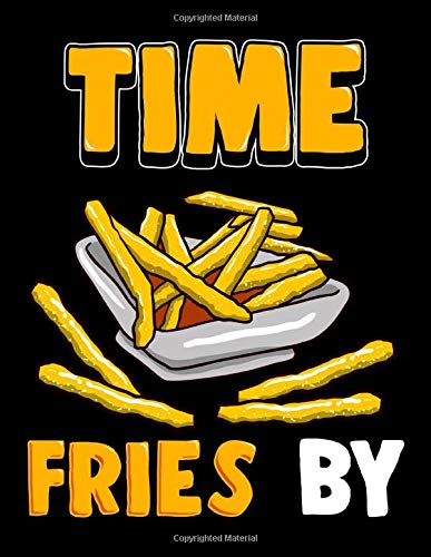 Time Fries By: Cute Time Fries By Funny French Fry Food Pun 2020-2024 Five Year Planner & Gratitude Journal - 5 Years Monthly Calendar & Thankfulness Reflection With Stoic Stoicism Quotes