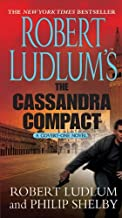 Robert Ludlum's The Cassandra Compact: A Covert-One Novel