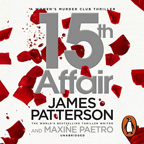15th Affair     Women's Murder Club, Book 15              By:                                                                                                                                 James Patterson                               Narrated by:                                                                                                                                 January LaVoy                      Length: 7 hrs and 21 mins     26 ratings     Overall 4.3
