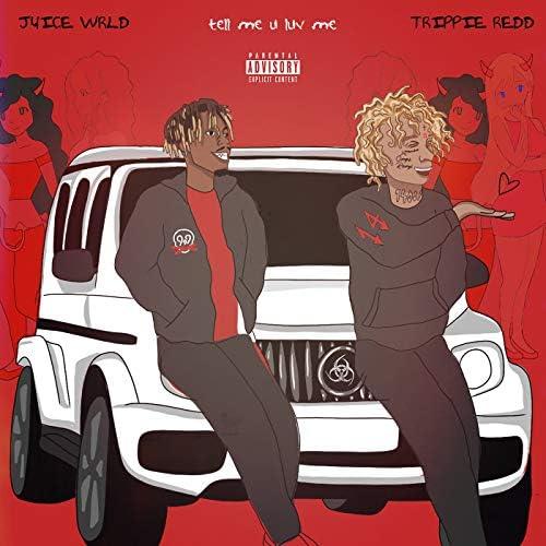 Juice WRLD & Trippie Redd