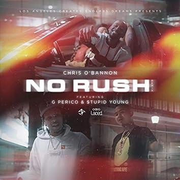 No Rush (feat. G Perico & $tupid Young)