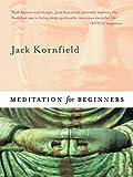 Meditation for Beginners (English Edition)