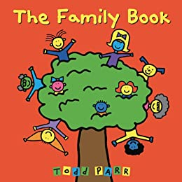 Cover for the book The Family Book by Todd Parr
