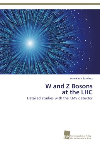 W and Z Bosons at the LHC: Detailed studies with the CMS detector
